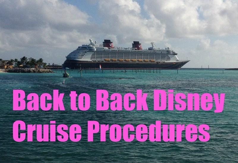 Back to Back Disney Cruising