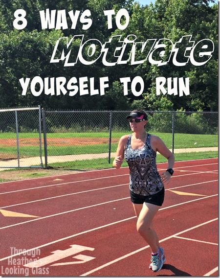 motivate yourself to run