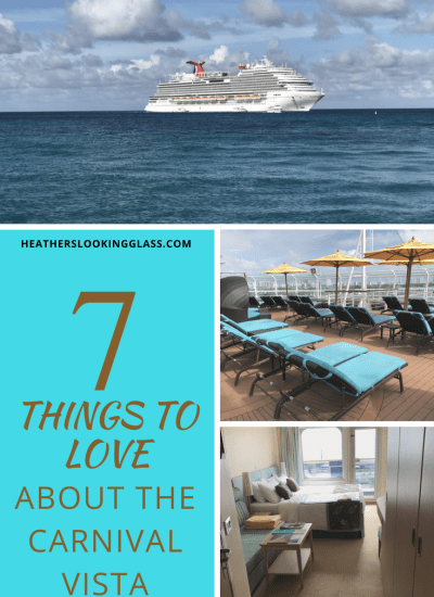 My 7 Favorite Things About the Carnival Vista