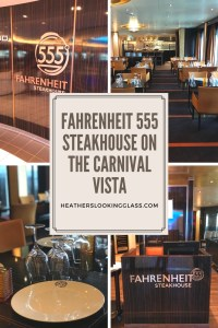 Fahrenheit 555 on the Carnival Vista is a Steahouse with a small fee. It's a gorgeous place to dine for dinner with amazing food, steak, and seafood! Try it on your next cruise.