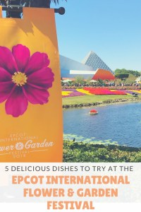 5 delicious dishes to try at Disney's EPCOT international flower and garden festival this year. So many outdoor kitchens for the 25th anniversary!