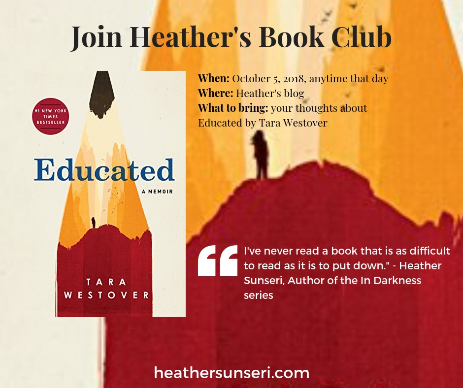 Heather's Book Club, Educated by Tara Westover, survivalist, memoirs