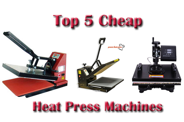 Top 5 Cheap Heat Press Machines 2018 - Reviews & Buying Guide