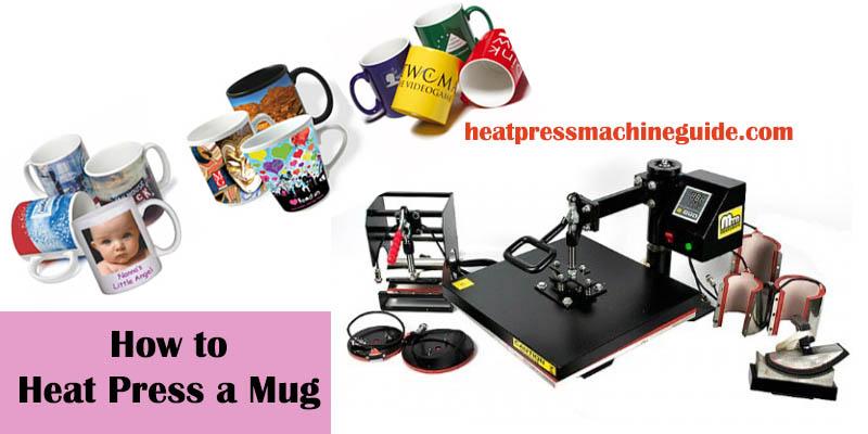 How to Heat Press a Mug