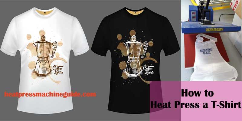 How To Heat Press a T-shirt