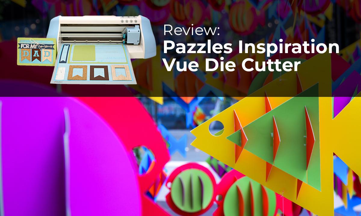 pazzles inspirational Vue die cutter banner