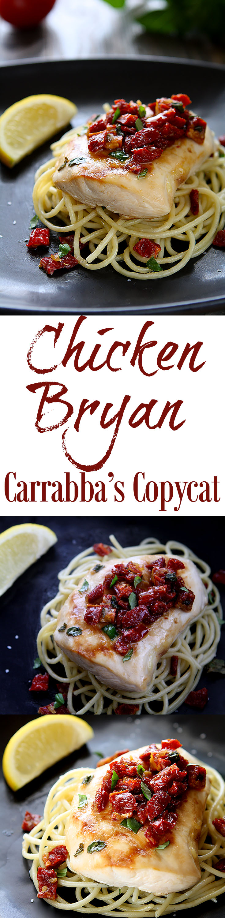 Chicken Bryan (Carrabba's Copycat Recipe) | Simple to prepare but with a huge flavor payoff. Grilled chicken breast on a bed of al dente pasta topped with a sauce of sun-dried tomatoes, fresh basil, butter, garlic, onions, lemon and white wine. Amazing! | www.heavenlyhomecooking.com