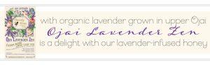 Organic Ojai Lavender tea heavenly honey