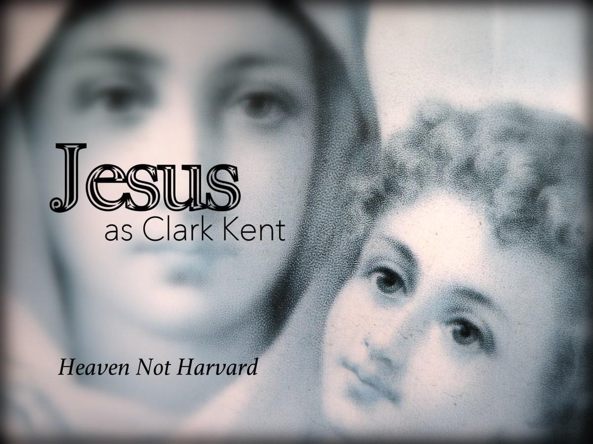 Jesus as Clark Kent