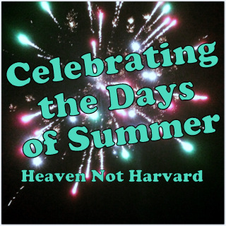 Summers days fly by too quickly. An easy way to make each one special. Heaven Not Harvard