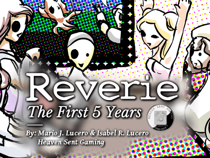 Reverie: The First 5 Years