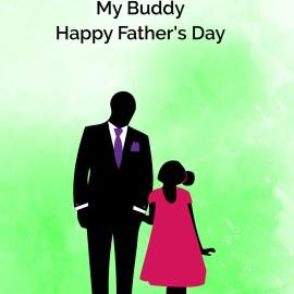 Father's Day My Buddy