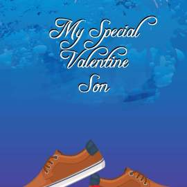 My Special Valentine Son
