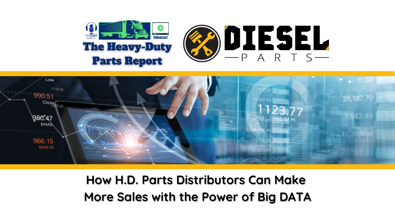Diesel Parts Webinar on The Heavy-Duty Parts Report
