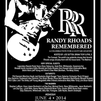 Randy Rhoads Remembered June 4, 2014 BERGEN PERFORMING ARTS CENTER ENGLEWOOD, NJ – UPDATED INFO