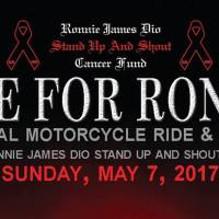 """The 3rd Annual """"Ride For Ronnie"""" Motorcycle Ride & Concert Ronnie James Dio Stand Up and Shout Cancer Fund May 7, 2017"""