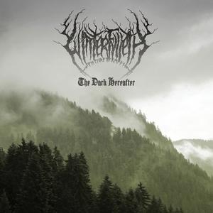 Winterfylleth - The Dark Hereafter