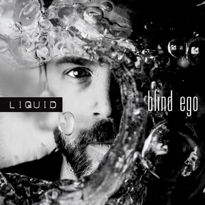 Blind Ego – Liquid