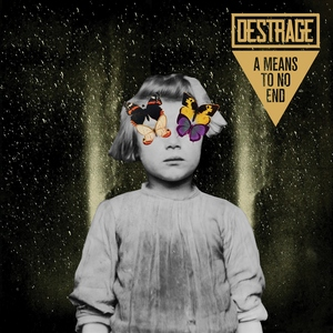 Destrage - A Means To No End