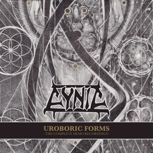 Cynic - Uroboric Forms: The Complete Demo Recordings