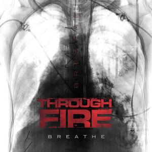 Through Fire - Breathe