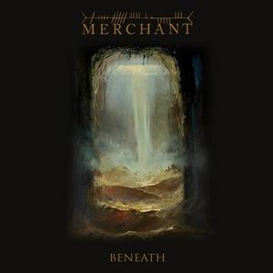 Merchant – Beneath
