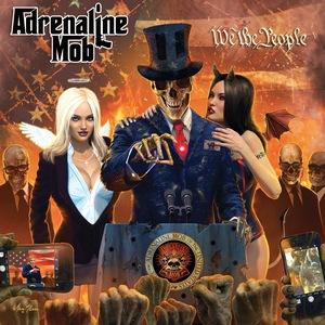 Adrenaline Mob - We The People