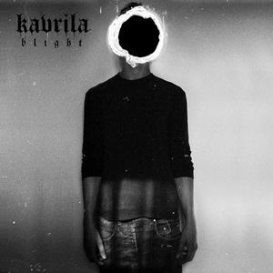 Kavrila – Blight
