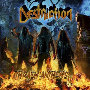 Destruction - Thrash Anthem II