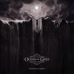 Ocean Of Grief - Nightfall's Lament