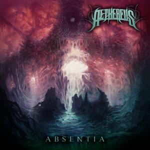 Aethereus – Absentia