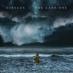Circles – The Last One