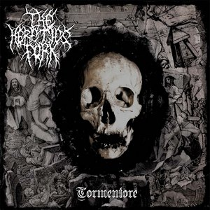 The Heretics Fork - Tormentore