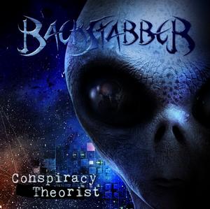 Backstabber - Conspiracy Theorist