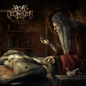Archaic Decapitator – The Apothecary