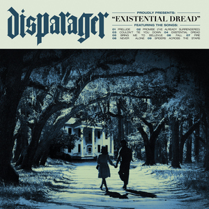 Disparager - Existential Dread