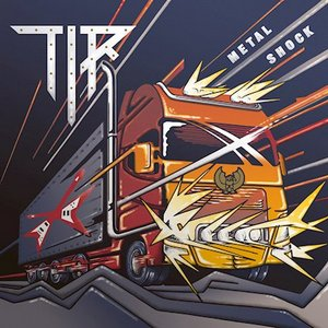 TIR - Metal Shock