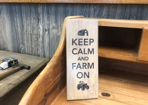keep calm & farm on