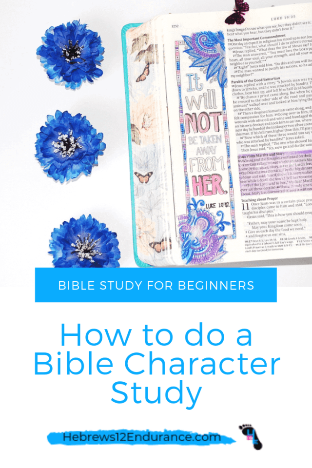 How to dod a Bible Character Study