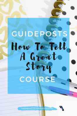 Guideposts How to Tell A Great Story