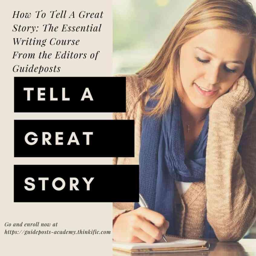 Guideposts How To Tell A Great Story course