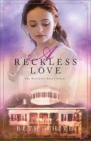 A-Reckless-Love-by-Beth-White