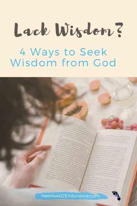 Lack Wisdom? 4 Ways to Seek Wisdom from God