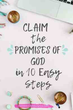 Claim the Promises of God in 10 Easy Steps
