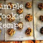 Simple Biscuit (Cookie) Recipe, with Variations