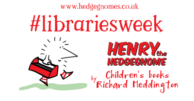 Children's books | Henry the Hedgegnome | Libraries week