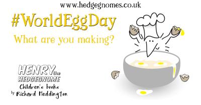 Children's books   Henry the Hedgegnome   World Egg Day