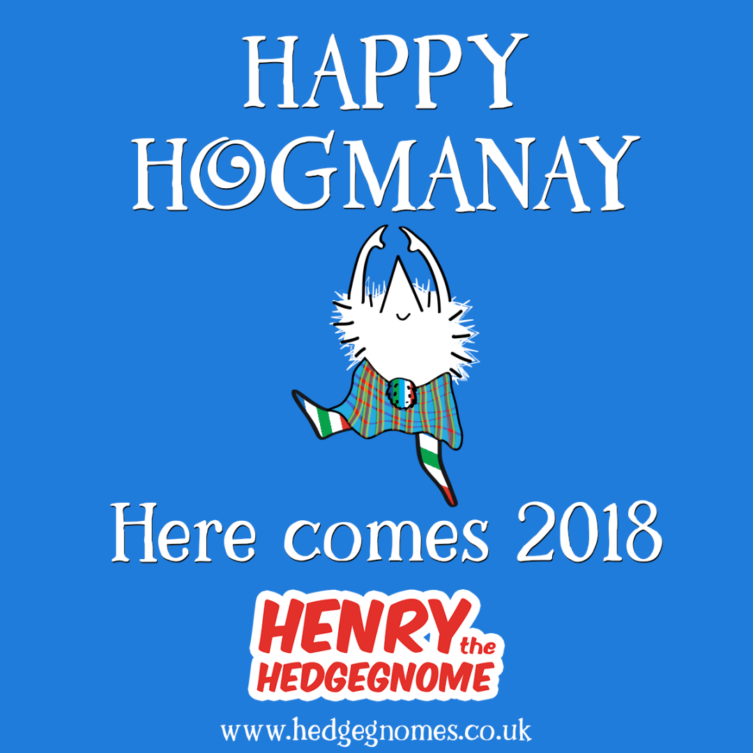 Happy Hogmanay - Here comes 2018 - Henry the Hedgegnome