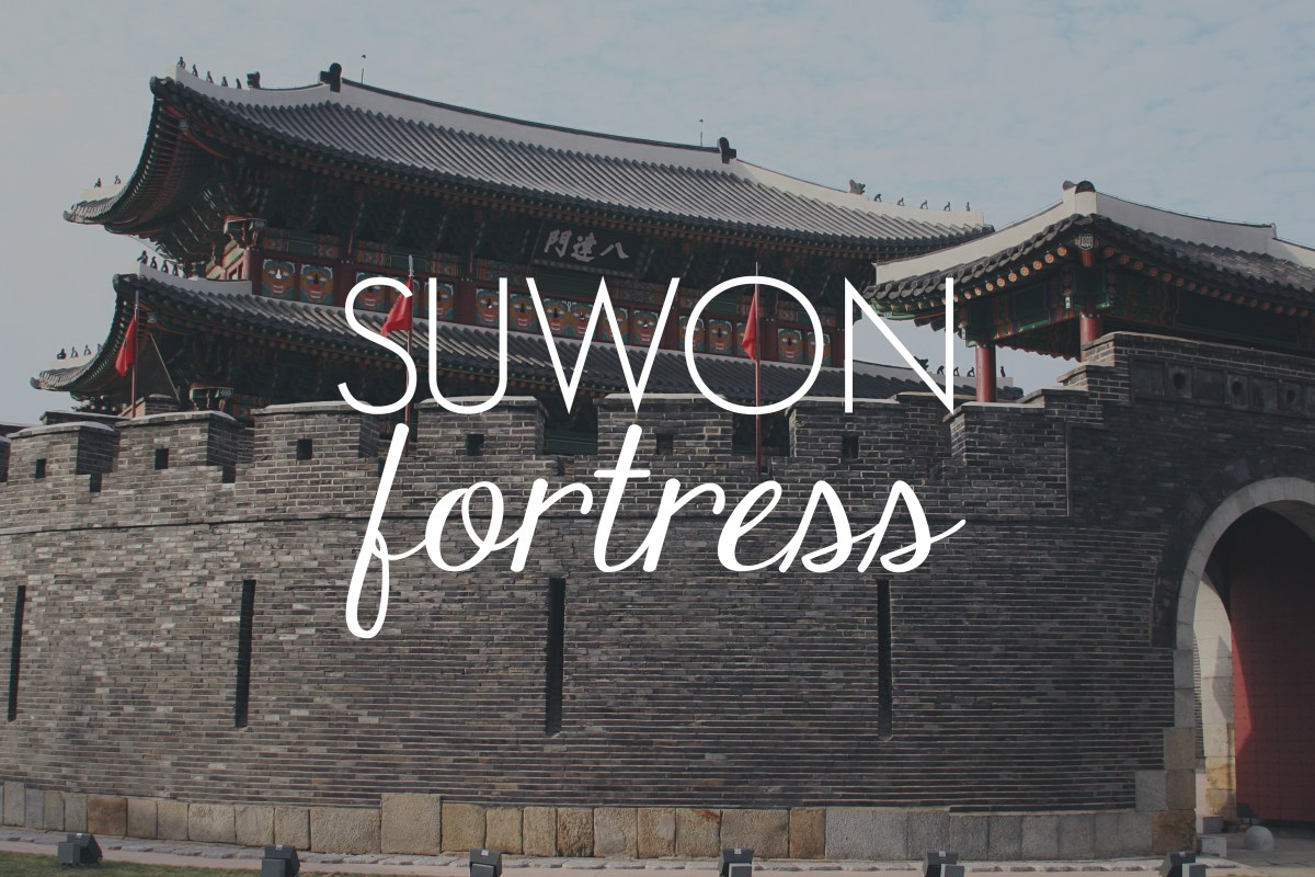 Suwon Fortress // KOREA