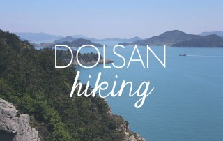 Hiking Dolsan Island // KOREA